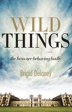 Wild Things - Brigid Delaney
