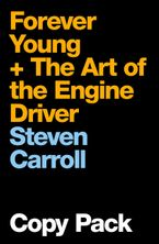 The Art of the Engine Driver - Steven Carroll