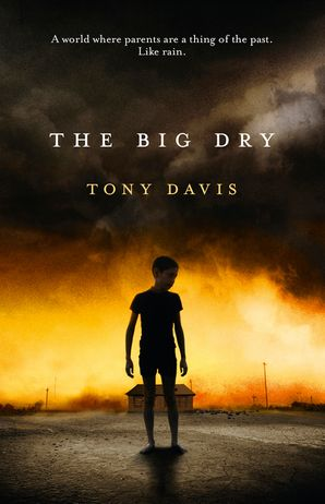 The Big Dry Paperback  by Tony Davis