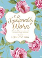 Fashionably Worn Paperback  by Leigh Ann Pow
