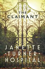 The Claimant - Janette Turner Hospital