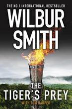 Wilbur Smith - The Tiger's Prey