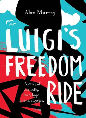Luigi's Freedom Ride book image