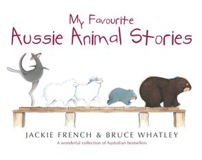 Cover image - My Favourite Aussie Animal Stories