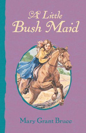 a-little-bush-maid