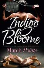 Match Pointe Paperback  by Indigo Bloome