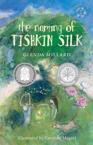 The Naming of Tishkin Silk book image