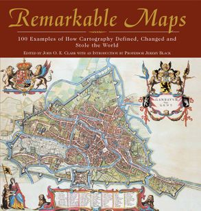 Remarkable maps 100 examples of how cartography defined changed cover image remarkable maps 100 examples of how cartography defined changed and stole gumiabroncs Choice Image