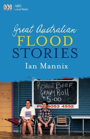 great-australian-flood-stories