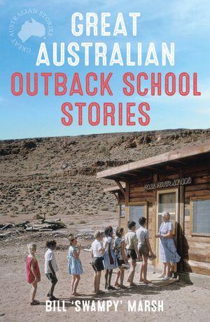 great-australian-outback-school-stories