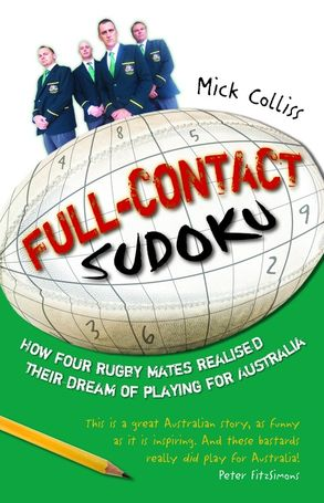 Cover image - Full Contact Sudoku: How Four Rugby Mates Realised Their Dream of Playing for Australia