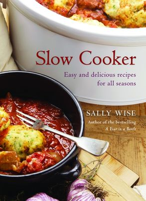 Cover image - Slow Cooker: Easy and Delicious Recipes for All Seasons
