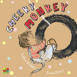 Cheeky Monkey  Paperback  by