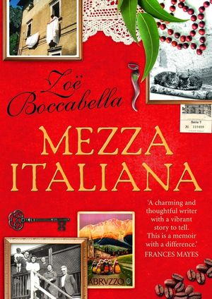 Mezza Italiana: An Enchanting Story About Love, Family, La Dolce Vita and Finding Your Place in the World book image