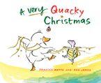 A Very Quacky Christmas - Frances Watts