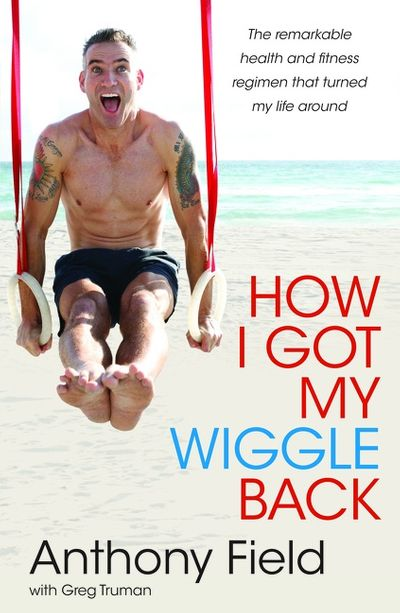 How I Got My Wiggle Back