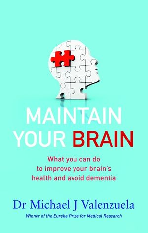 maintain-your-brain-the-latest-medical-thinking-on-what-you-can-do-to-avoid-dementia