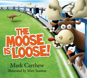 The Moose is Loose! book image