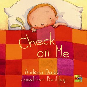 Check on Me Board Book Board book  by Andrew Daddo