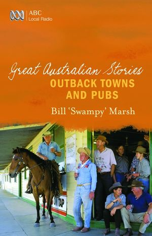 great-australian-stories-outback-towns-and-pubs