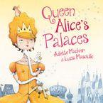 Juliette MacIver - Queen Alice's Palaces