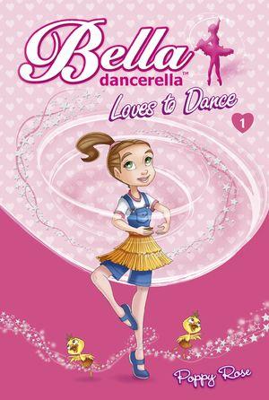 Bella Dancerella Loves to Dance book image