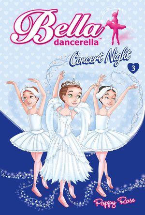 Bella Dancerella: Concert Night book image