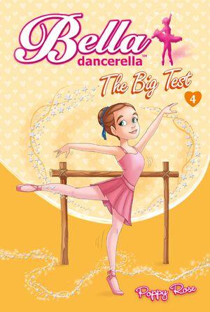 Bella Dancerella: The Big Test book image