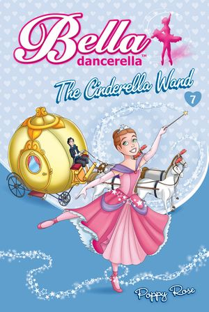 Bella Dancerella: The Cinderella Wand book image