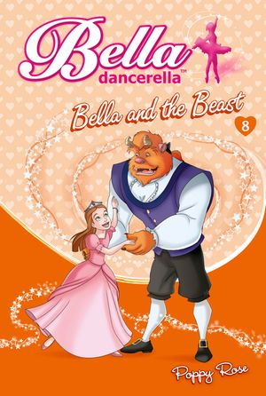 Bella Dancerella: Bella and the Beast book image