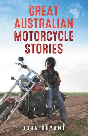 great-australian-motorcycle-stories