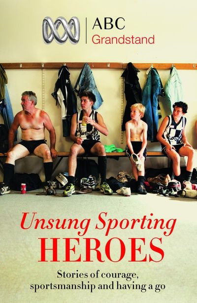ABC Grandstand's Unsung Sporting Heroes
