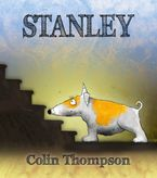 Stanley Hardcover  by Colin Thompson