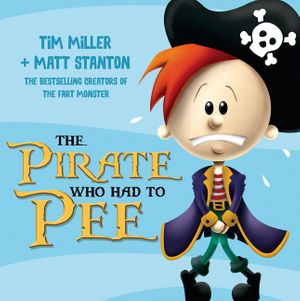 The Pirate Who Had To Pee book image