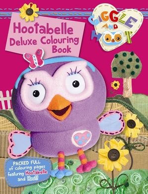 Hootabelle Deluxe Colouring Book Giggle And Hoot Paperback