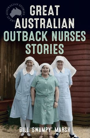 Cover image - Great Australian Outback Nurses Stories