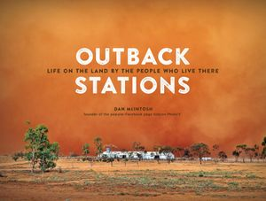 outback-stations-life-on-the-land-by-the-people-who-live-there