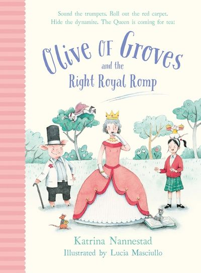 Olive of Groves and the Right Royal Romp