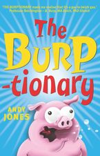The Burptionary Paperback  by Andy Jones