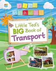 Little Teds Big Book of Transport