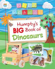 Humptys Big Book of Dinosaurs