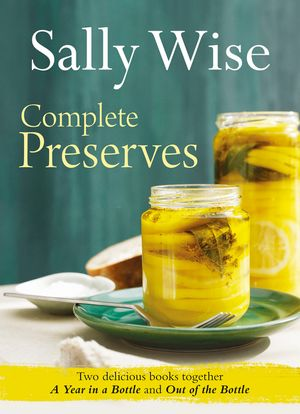 Sally Wise: Complete Preserves book image