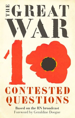 The Great War: Ten Contested Questions book image