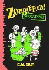 Zombiefied!: Apocalypse