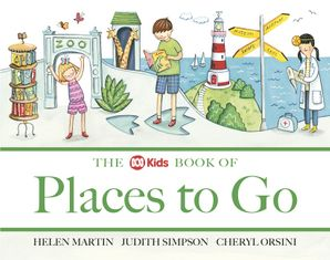 ABC Book of Places to Go Paperback  by Helen Martin