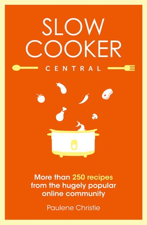 Slow Cooker Central book image