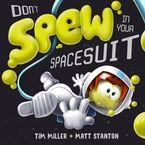 Matt Stanton - Don't Spew in your Spacesuit