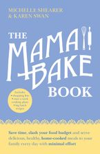The MamaBake Book Paperback  by Michelle Shearer