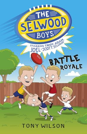 Cover image - The Selwood Boys: Battle Royale