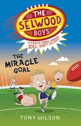 The Selwood Boys: The Miracle Goal